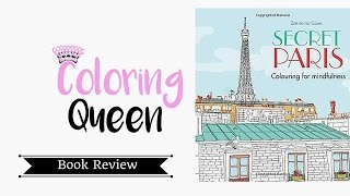 Secret Paris -Colouring for Mindfulness