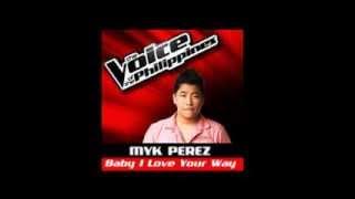 Myk Perez - Baby I Love Your Way