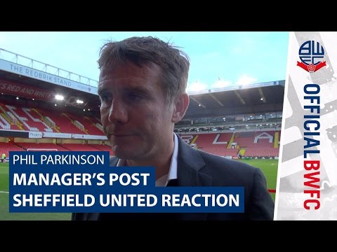 PHIL PARKINSON | Manager's post-Sheffield United reaction