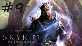 [DLC] #9 Skyrim : Dragonborn Прохождение. Часть 9: Походу конец..