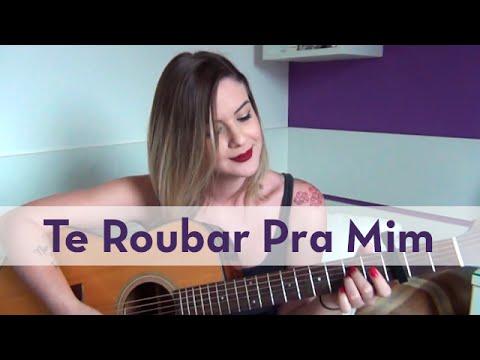 Te Roubar Pra Mim | Onze 20 | Carina Mennitto Cover