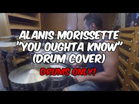 Alanis Morissette Drums Only You Oughta Know Youtube