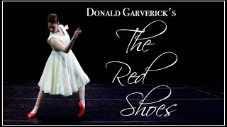 The Red Shoes Starring Kathryn Morgan, Choreographed by Donald Garverick