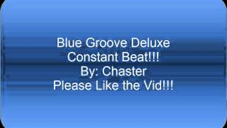 Blue Groove Deluxe Constant