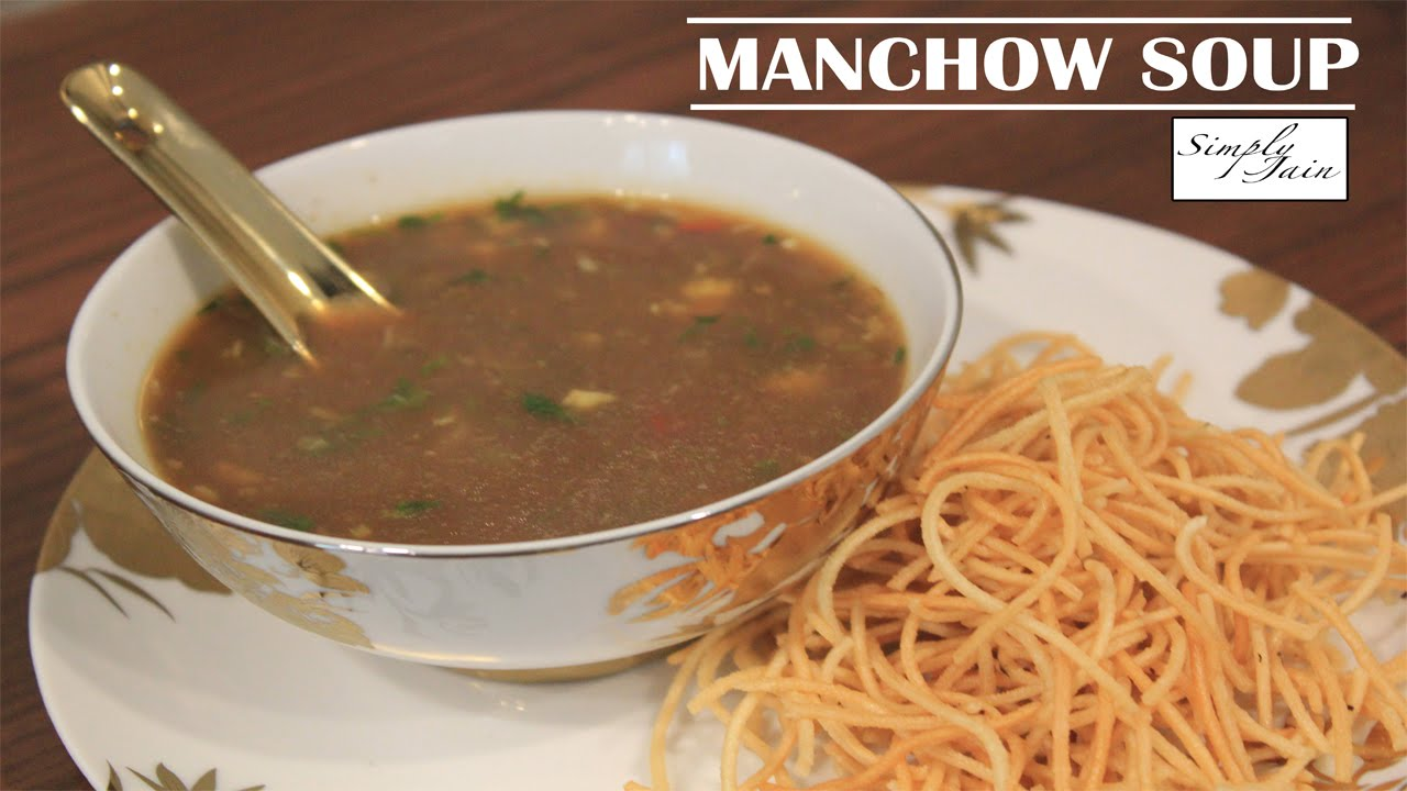Manchow soup how to make vegetarian manchow soup chinese cuisine manchow soup how to make vegetarian manchow soup chinese cuisine simply jain youtube forumfinder Gallery