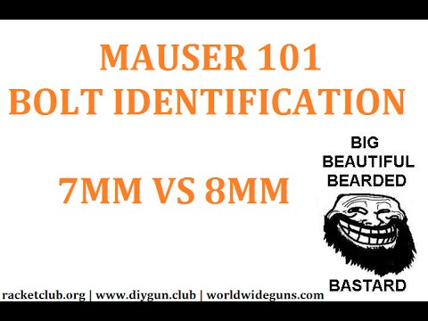 7mm vs 8mm Mauser Bolt 101