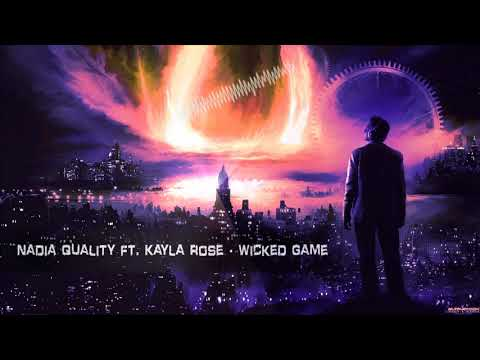 Nadia Qualita Ft. Kayla Rose - Wicked Game [HQ Edit]
