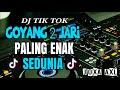 DJ TIK TOK GOYANG 2 JARI   PALING ENAK SEDUNIA 2018