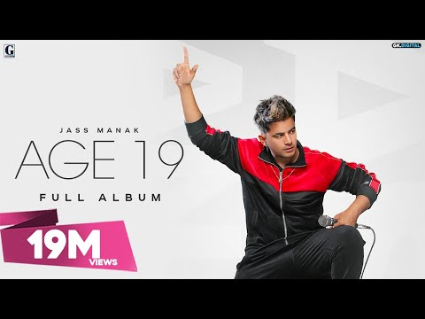 AGE 19 : JASS MANAK (Full Album) Divine   | Bohemia | GK.DIGITAL | Geet MP3