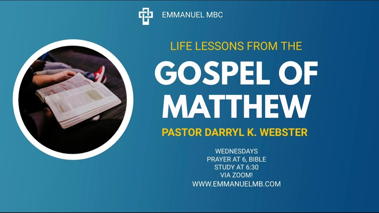 Life Lessons from the Gospel of Matthew: When You Find Yourself Asking God Why   02.24.21