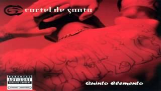 09.- Cartel De Santa - Quinto Elemento [Vol.1]