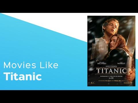 4 Movies like Titanic  - itcher playlist