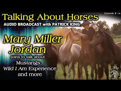 Mary Miller Jordan, TALKING ABOUT HORSES, Episode # 14