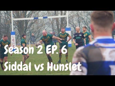 Siddal vs Hunslet Club Parkside| Season 2 Episode 6