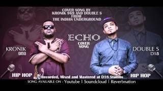 ECHO (Cover) - Kronik969 Feat. DoubLe-S' (D18)