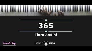 Download lagu Tiara Andini - 365 (KARAOKE PIANO - FEMALE KEY)