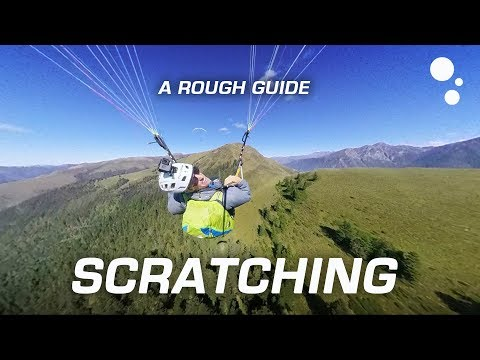 Paragliding XC Flying: A rough guide to scratching
