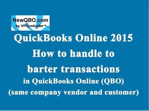 QuickBooks Online 2015: how to handle barter transactions (same company vendor and customer)