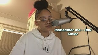Remember me - Umi (Cover)