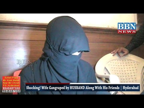 Shocking! Wife Gangraped by HUSBAND Along With His Friends | Hyderabad | BBN NEWS