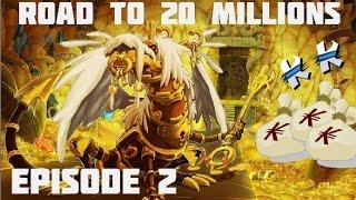 [DOFUS] ROAD TO 20 MILLIONS DE KAMAS #2