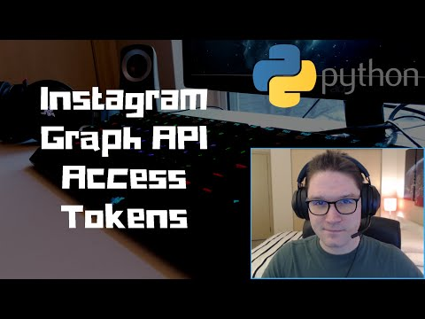 Instagram Graph API Access Tokens With Python