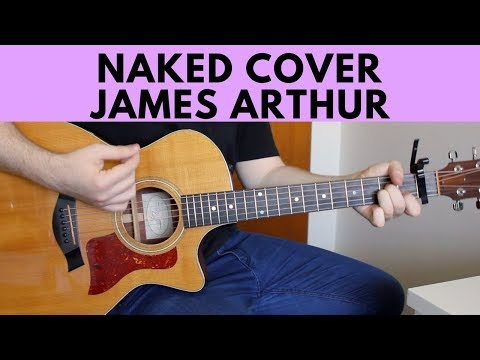 Naked - James Arthur Acoustic Guitar Cover