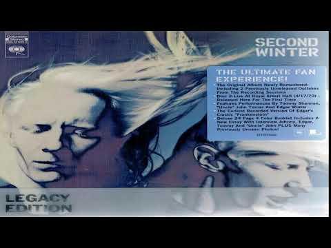 Johnny Winter - Second Winter [Legacy Edition][Full Album HQ]