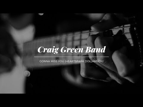 Craig Green Band - Gonna Miss You (Official Music Video)