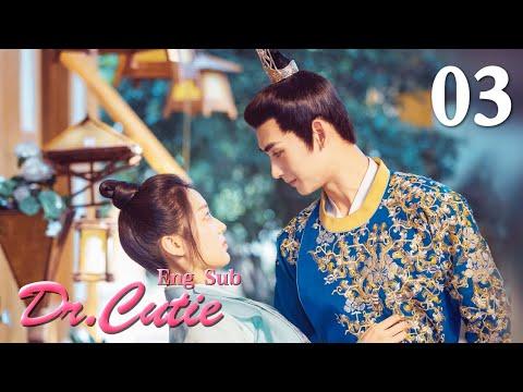 [ENG SUB]Dr. Cutie 03 (Sun Qian, Huang Junjie)(2020)