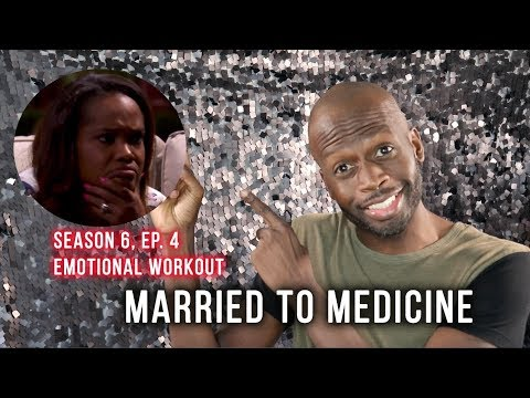 Married To Medicine | Season 6, Ep 4 | Emotional Workout