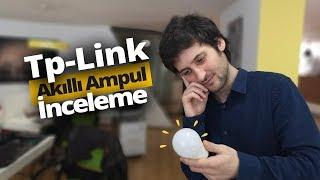 GÜN IŞIĞINI TAKLİT EDEBİLEN AKILLI AMPÜL! TP-Link LB120