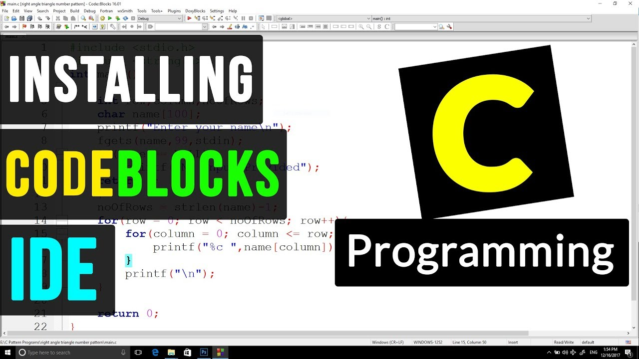 C Programming 6 - Installing Code Blocks IDE for C