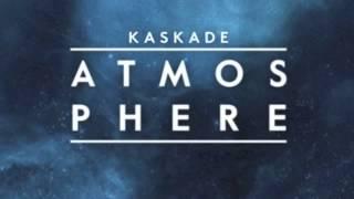 Kaskade - Atmosphere (Studio Version)
