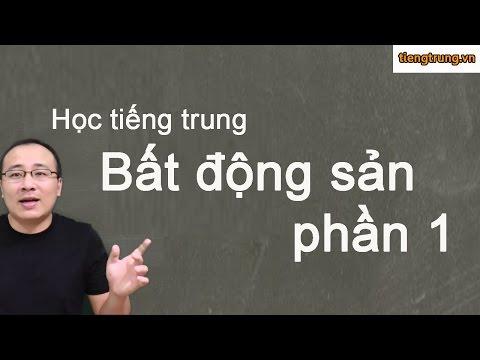 Phần mềm tự học tiếng Trung - bất động sản phần 1