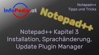 Notepad++ Tutorial Deutsch #3 - Installation, Update Plugin Manager - Tipps und Tricks