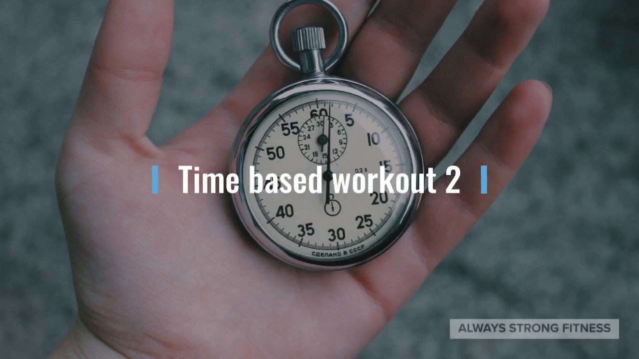 Time based at home workout 2