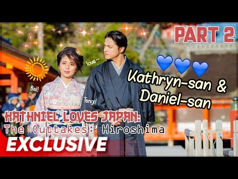 KathNiel Loves Japan: Behind-The-Scenes | Hiroshima | Part 2
