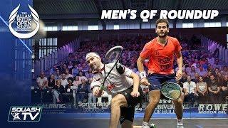 Squash: Men\'s Quarter Final Roundup - Allam British Open 2019