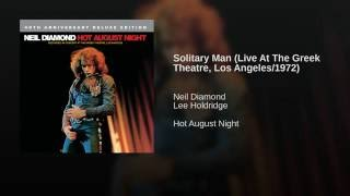 Solitary Man (Live At The Greek Theatre, Los Angeles/1972)