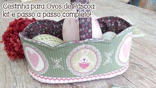 Patchwork Ao Vivo: cestinha de ovos para a Páscoa