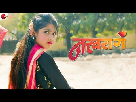 Nakhara Ga - Official Music Video | Chanchal Lahase & Pratik Shejol | Anna Surwade & Anamika Mehra