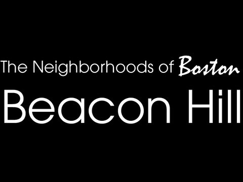 Boston's Neighborhoods: Beacon Hill