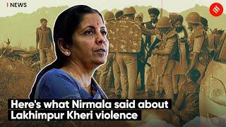 Here's What Nirmala Sitharaman Said About Lakhimpur Kheri Violence