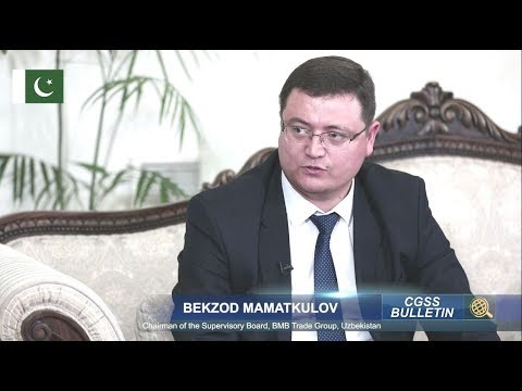 Interview of Mr. Bekzod Mamatkulov, Chairman of Supervisory Board, BMB Trade Group, Uzbekistan