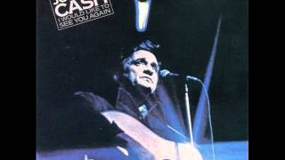 Johnny Cash - I Would Like To See You Again - 07/11 Abner Brown