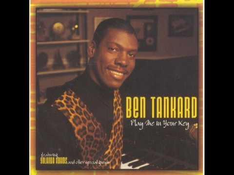 Ben Tankard     I'll Do Anything