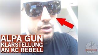 Nach Antwort von KC Rebell – Alpa Gun hat noch etwas klarzustellen
