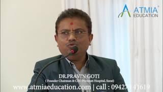 Dr. Pravin Goti- Atmia Education - Parents Review