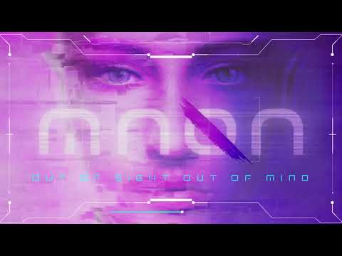 MNQN - Out Of Sight Out Of Mind Mp3